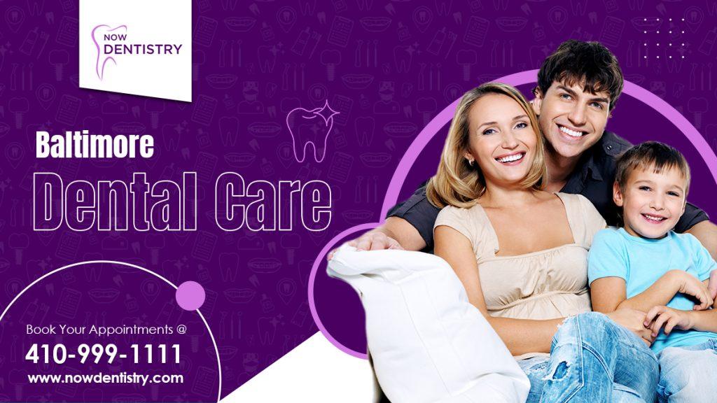Baltimore Dental care